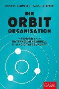 Cover-Bild zu Die Orbit-Organisation (eBook) von Schüller, Anne M.