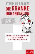 Cover-Bild zu Die kranke Organisation (eBook) von Borgert, Stephanie