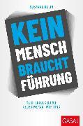 Cover-Bild zu Kein Mensch braucht Führung (eBook) von Klein, Susanne