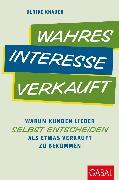 Cover-Bild zu Wahres Interesse verkauft (eBook) von Knauer, Ulrike