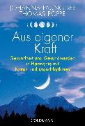 Cover-Bild zu Aus eigener Kraft (eBook) von Paungger, Johanna