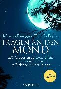 Cover-Bild zu Fragen an den Mond (eBook) von Paungger, Johanna