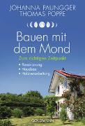 Cover-Bild zu Bauen mit dem Mond von Paungger, Johanna