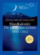 Cover-Bild zu Mondkalender - die Jahresübersichten 2022-2032 von Paungger, Johanna