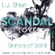 Cover-Bild zu Scandal Love - Sinners of Saint 3 (Ungekürzt) (Audio Download) von Shen, L. J.