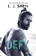 Cover-Bild zu Defy (eBook) von Shen, L. J.