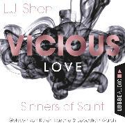 Cover-Bild zu Vicious Love - Sinners of Saint 1 (Ungekürzt) (Audio Download) von Shen, L. J.