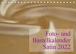 Cover-Bild zu Foto- und Bastelkalender Satin - Stilvoll zum Selbstgestalten (Tischkalender 2022 DIN A5 quer) von Buckstern, Maximilian