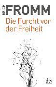 Cover-Bild zu Die Furcht vor der Freiheit von Fromm, Erich