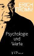 Cover-Bild zu Psychologie und Werte (eBook) von Fromm, Erich