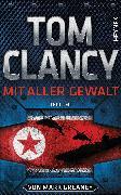 Cover-Bild zu Clancy, Tom: Mit aller Gewalt (eBook)