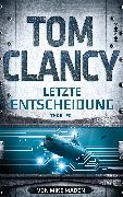 Cover-Bild zu Clancy, Tom: Letzte Entscheidung (eBook)