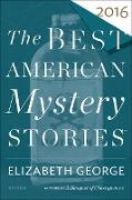 Cover-Bild zu George, Elizabeth (Hrsg.): The Best American Mystery Stories 2016 (eBook)