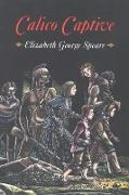 Cover-Bild zu Speare, Elizabeth George: Calico Captive (eBook)