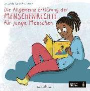 Cover-Bild zu Die Allgemeine Erklärung der Menschenrechte für junge Menschen von Schmitz-Weicht, Cai