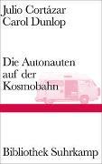 Cover-Bild zu Die Autonauten auf der Kosmobahn von Cortázar, Julio
