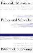 Cover-Bild zu Pathos und Schwalbe von Mayröcker, Friederike