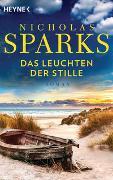 Cover-Bild zu Das Leuchten der Stille von Sparks, Nicholas