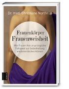 Cover-Bild zu Frauenkörper - Frauenweisheit von Northrup, Christiane
