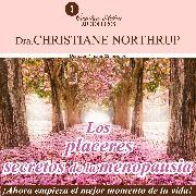 Cover-Bild zu Los placeres secretos de la menopausia (Audio Download) von Northrup, Christiane