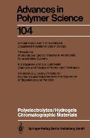 Cover-Bild zu Polyelectrolytes Hydrogels Chromatographic Materials von Dus¿ek, Karel (Hrsg.)