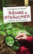 Cover-Bild zu Hecker, Frank und Katrin: Naturführer für Kinder: Bäume und Sträucher