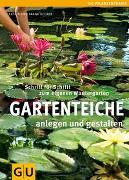 Cover-Bild zu Hecker, Frank: Gartenteiche anlegen und gestalten