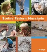 Cover-Bild zu Hecker, Frank: Steine, Federn, Muscheln