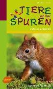 Cover-Bild zu Hecker, Frank und Katrin: Tiere und ihre Spuren (eBook)