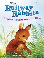 Cover-Bild zu Railway Rabbits: Bracken Finds a Secret Tunnel (eBook) von Adams, Georgie