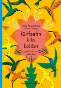Cover-Bild zu fünfzehn kilo kolibri von Rautenberg, Arne