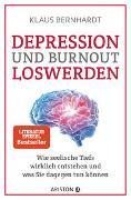 Cover-Bild zu Depression und Burnout loswerden von Bernhardt, Klaus