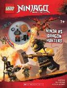 Cover-Bild zu Ninja vs. Dragon Hunters [With Minifigure] von Ameet Studio