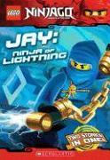 Cover-Bild zu Jay, Ninja of Lightning (Lego Ninjago: Chapter Book) von Farshtey, Greg
