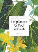 Cover-Bild zu Heilpflanzen für Kopf und Seele von Perry, Nicolette