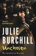 Cover-Bild zu Unchosen: The Memoirs of a Philo-Semite von Burchill, Julie
