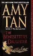 Cover-Bild zu The Bonesetter's Daughter von Tan, Amy