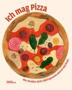 Cover-Bild zu Beretta, Elenia: Ich mag Pizza