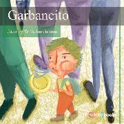 Cover-Bild zu Garbancito (Audio Download) von Grimm, Wilhelm