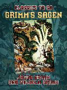 Cover-Bild zu Grimms Sagen (eBook) von Grimm, Jacob und Wilhelm