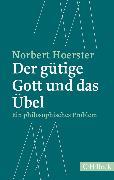 Cover-Bild zu Der gütige Gott und das Übel (eBook) von Hoerster, Norbert