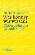 Cover-Bild zu Was können wir wissen? (eBook) von Hoerster, Norbert