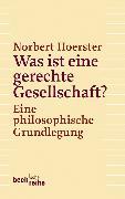 Cover-Bild zu Was ist eine gerechte Gesellschaft? (eBook) von Hoerster, Norbert