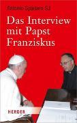 Cover-Bild zu Das Interview mit Papst Franziskus von Spadaro, Antonio