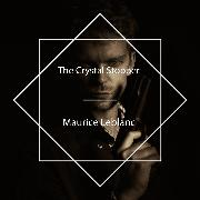 Cover-Bild zu Leblanc, Maurice: The Crystal Stopper (Audio Download)