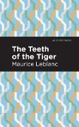 Cover-Bild zu Leblanc, Maurice: The Teeth of the Tiger (eBook)