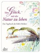 Cover-Bild zu Vom Glück, mit der Natur zu leben von Holden, Edith
