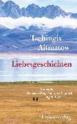 Cover-Bild zu Liebesgeschichten (eBook) von Aitmatow, Tschingis