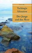 Cover-Bild zu Der Junge und das Meer von Aitmatow, Tschingis
