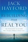 Cover-Bild zu Rebuilding The Real You (eBook) von Hayford, Jack W